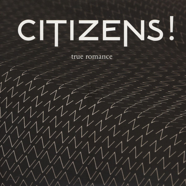 Citizens - True romance EP Artwork