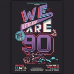 """Affiche """"We are the 90's"""""""