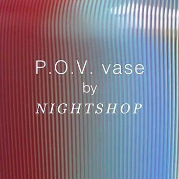 P.O.V., le vase magique de Nightshop