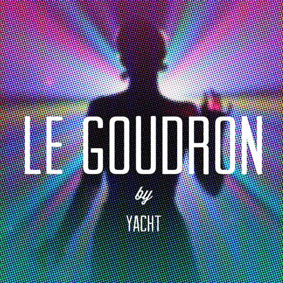 Yacht LeGoudron EP artwork cover