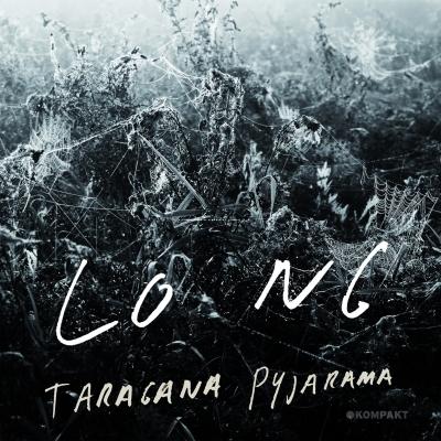Taragana Pyjarama – Lo Ng