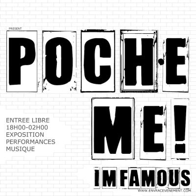Poche-me ! I'm famous.